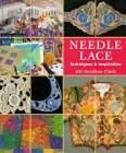 Needle Lace Tech & Inspiration